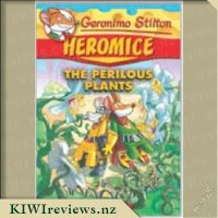 Heromice#4:PerilousPlants