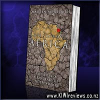 The State of Africa - A History of Fifty Years of Independence