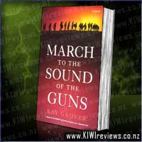 March to the Sound of the Guns