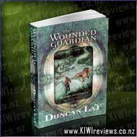 The Dragon Sword Histories : 1 : The Wounded Guardian