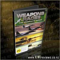 Weapons Races - The Complete Series