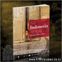 The Indonesia Book - A People, A Place, A Culture