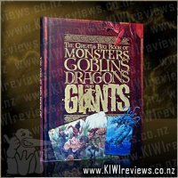 The Great Big Book of Monsters, Goblins, Dragons & Giants