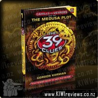The 39 Clues - Cahills vs Vespers 1: The Medusa Plot