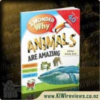 I Wonder why Animals are Amazing