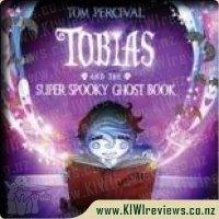 TobiasandtheSuperSpookyGhostBook