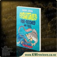 Fishtales Far-Fetched and Foul