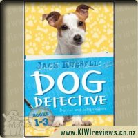 Jack Russell: Dog Detective Books 1 - 3