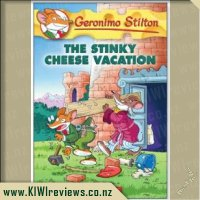Geronimo Stilton #57: The Stinky Cheese Vacation