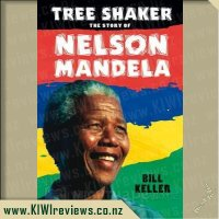 Tree Shaker: The Story of Nelson Mandela