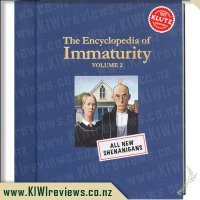 The Encyclopedia of Immaturity Volume 2