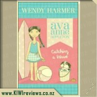 Ava Anne Appleton #3: Catching a Wave