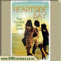 Heartside Bay #2 - The Trouble With Love
