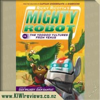 Ricky Ricotta's  Mighty Robot  vs the Voodoo  Vultures from  Venus