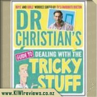 DrChristian'sGuidetoDealingWiththeTrickyStuff