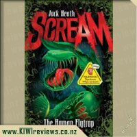 Scream #1: The Human Flytrap