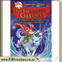Geronimo Stilton The Enchanted Charms: The Seventh Adventure of the Kingdom of Fantasy
