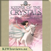 KeeperoftheCrystals1:EveandtheRunawayUnicorn