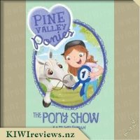 Pine Valley Ponies #3: The Pony Show