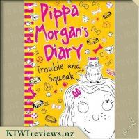 Pippa Morgan's Diary #3 Trouble and Squeak
