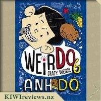 WeirDo #6: Crazy Weird!