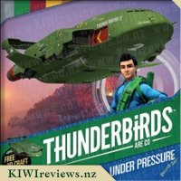 Thunderbirds Are Go! : Under Pressure