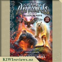 Spirit Animals Special Edition:  Tales of the Fallen Beasts