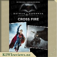 Batman V Superman: Dawn Of Justice: Crossfire