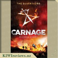 The Seven Signs: 2 : Carnage