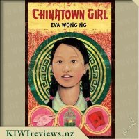 My New Zealand Story: Chinatown Girl
