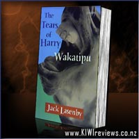 The Tears of Harry Wakatipu